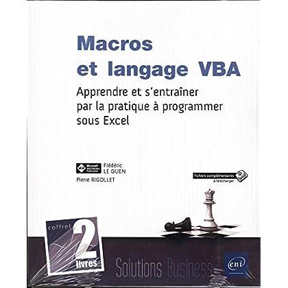 Macros et langage VBA - Coffret de 2 livres : Apprendre et s'entraîner par la pratique à programmer sous Excel