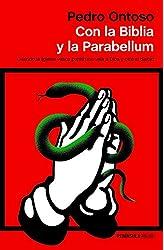 Descargar gratis Con la Biblia y la Parabellum: Cuando la Iglesia vasca ponía una vela a Dios y otra al diablo en .epub, .pdf o .mobi