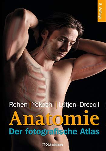 Anatomie des Menschen: Der fotografische Atlas der systematischen und topografischen Anatomie des Menschen