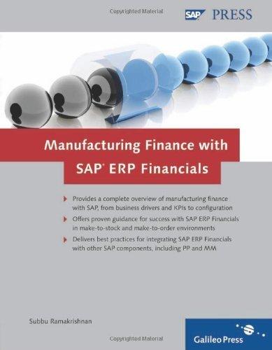 Manufacturing Finance with SAP ERP Financials by Subbu Ramakrishnan (2009-03-28)