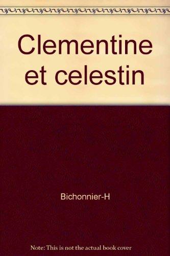 "<a href=""/node/6026"">Clémentine et Célestin</a>"