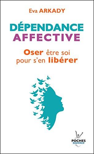 Dépendance affective (ne) (Poches t. 25)