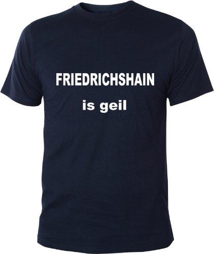 Mister Merchandise Cooles Fun T-Shirt Friedrichshain is geil Berlin Navy