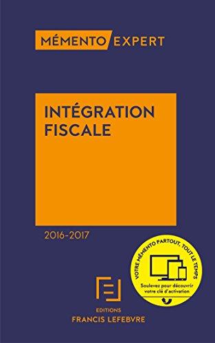 Memento intégration fiscale 2016-2017