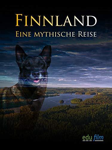 Finnland - Eine mythische Reise
