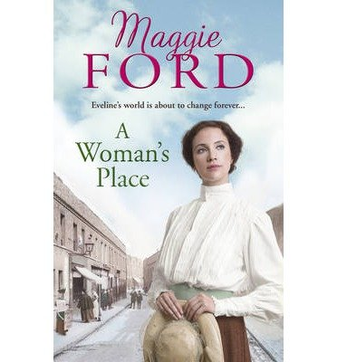 [(A Woman's Place)] [ By (author) Maggie Ford ] [January, 2015]