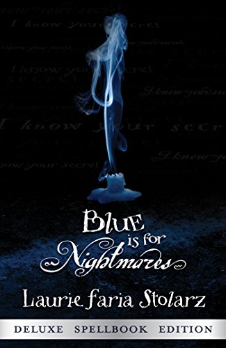 Blue is for Nightmares (Stolarz Series Book 1) (English Edition)