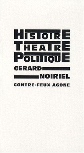 Histoire, théâtre & politique