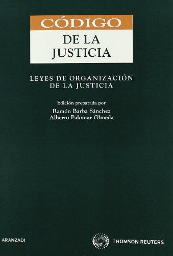 Código de la Justicia - Leyes de Organización de la Justicia (Código Profesional)