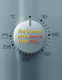 The Science of the Oven par [This, Hervé]