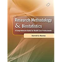 Research Methodology and Biostatistics: A Comprehensive Guide for Health Care Professionals