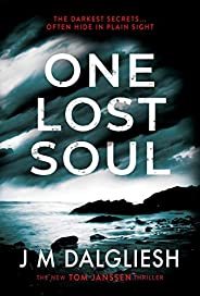 One Lost Soul: A chilling British detective crime thriller (The Hidden Norfolk Murder Mystery Series Book 1) (