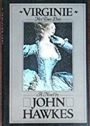 Virginie : Her Two Lives by John Hawkes (1982-04-05)