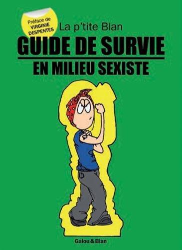 Guide de survie en milieu sexiste par Blan