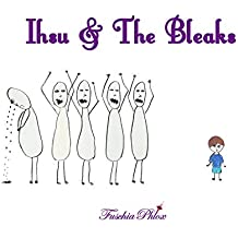 Ihsu & The Bleaks