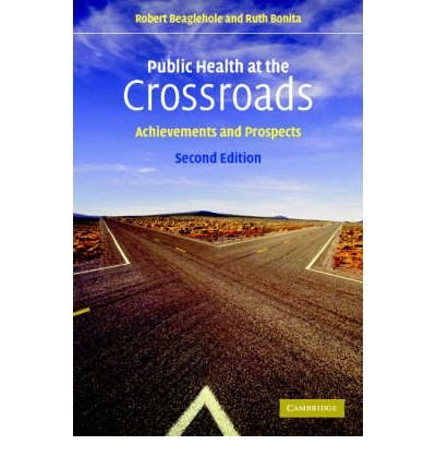 Public Health at the Crossroads: Achievements and Prospects (Paperback) - Common