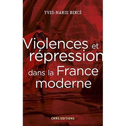 Violences et répression dans la France moderne (HISTOIRE)