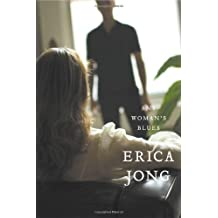 Any Woman's Blues: A Novel of Obsession by Erica Jong (2006-12-28)