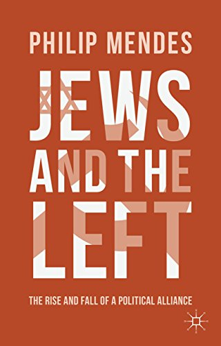 Jews and the Left: The Rise and Fall of a Political Alliance (English Edition) por P. Mendes