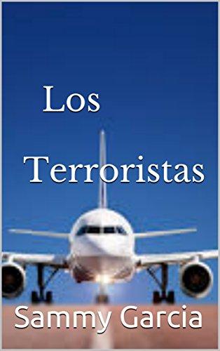 Los Terroristas (Spanish Edition)