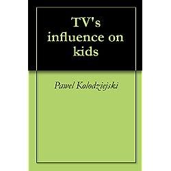 TV's influence on kids
