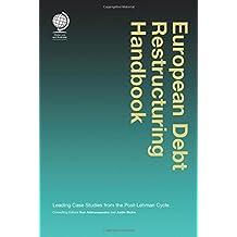 European Debt Restructuring Handbook: Leading Case Studies from the Post-lehman Cycle
