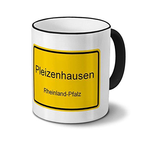 Städtetasse Pleizenhausen - Design Ortsschild - Stadt-Tasse, Kaffeebecher, City-Mug, Becher, Kaffeetasse - Farbe Schwarz