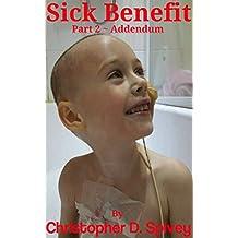 Sick Benefit: Part 2 - Addendum (English Edition)