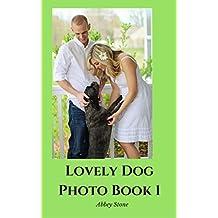 Lovely Dog: Photo Book 1 (English Edition)