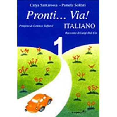 Pronti... Via! Italiano. Per La 1ª Classe Elementare
