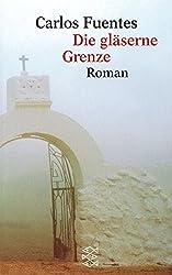 Die gläserne Grenze: Roman