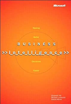 Business Intelligence, Reprint Edition (Developer Reference) by [Misner, Stacia, Luckevich, Michael, Vitt, Elizabeth]