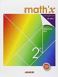 Math'x 2de - manuel petit format - édition 2010