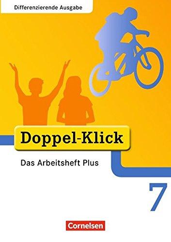 Doppel-Klick - Differenzierende Ausgabe / 7. Schuljahr - Das Arbeitsheft Plus,