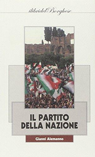 Il partito della nazione (I libri del Borghese)