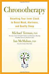 Chronotherapy: Resetting Your Inner Clock to Boost Mood, Alertness, and Quality Sleep