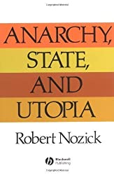 Anarchy State and Utopia by Robert Nozick (2001-03-23)