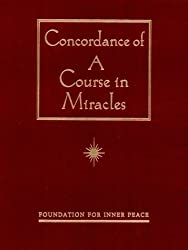 Concordance of 'A Course in Miracles': A Complete Index by Foundation for Inner Peace (1997-02-01)