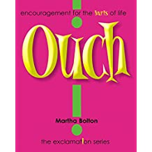 Ouch! GIFT: Encouragement for the Hurts of Life (Exclamation Series) (English Edition)