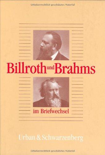 Billroth und Brahms im Briefwechsel