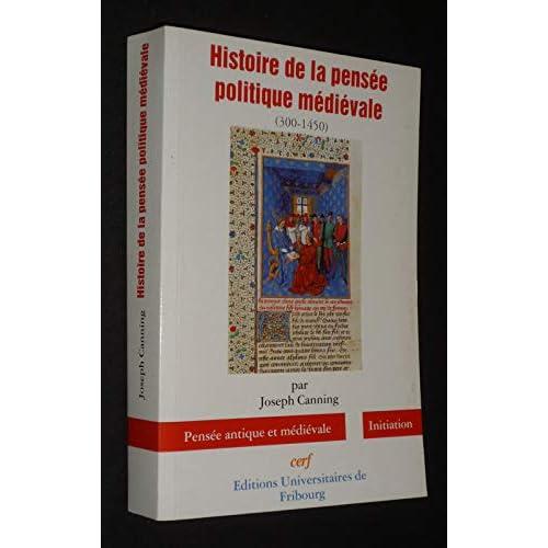 Histoire de la pensée politique médiévale, 350-1450
