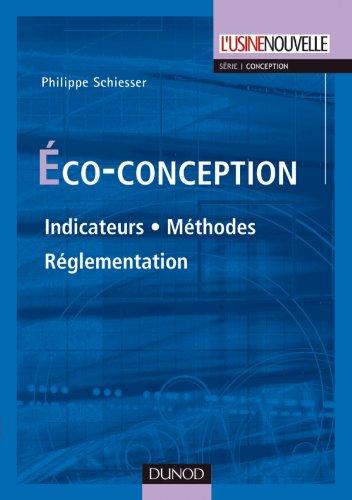 Éco-conception: Indicateurs. Méthodes. Réglementation