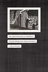 The Conflagration of Community: Fiction Before and After Auschwitz by J. Hillis Miller (2011-10-14)