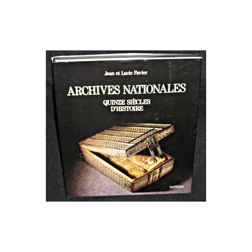 Archives Nationales : Quinze Siècles d'Histoire