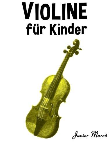Violine für Kinder: Weihnachtslieder, Klassische Musik, Kinderlieder, Traditionelle Lieder und Volkslieder!