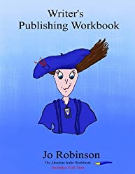 Writer's Publishing Workbook: The Absolute Indie Workbook: Volume 1
