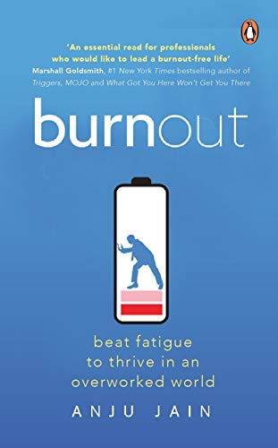Burnout: Beat Fatigue to Thrive in an Overcrowded World