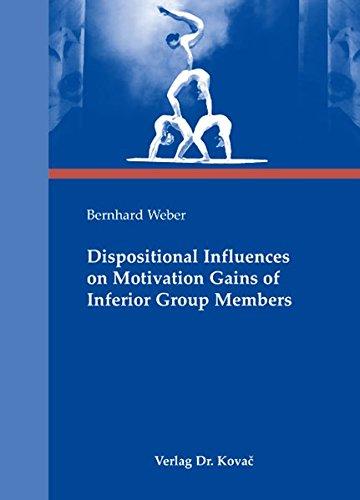 Dispositional Influences on Motivation Gains of Inferior Group Members (Schriften zur Arbeits-, Betriebs- und Organisationspsychologie)