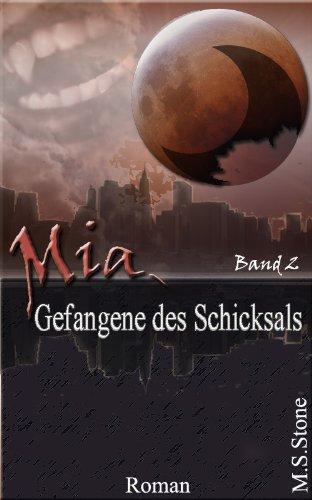Mia - Gefangene des Schicksals (Buch 2)