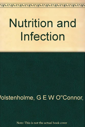 Nutrition and Infection par G E W O''Connor, M Wolstenholme